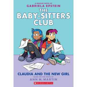 Claudia and the New Girl (the Baby-Sitters Club Graphic Novel #9), Volume 9 - (Baby-Sitters Club Graphix) by Ann M Martin (Paperback)