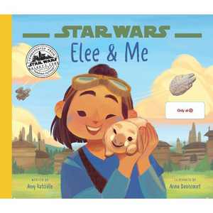 Star Wars: Elee & Me - Target Exclusive Edition by Amy Ratcliffe (Board Book)