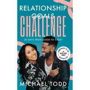 Relationship Goals Challenge - by Michael Todd (Hardcover)