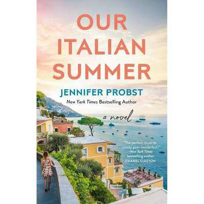 Our Italian Summer - by Jennifer Probst (Paperback)