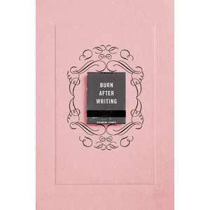 Burn After Writing (Pink) - by Sharon Jones (Paperback)