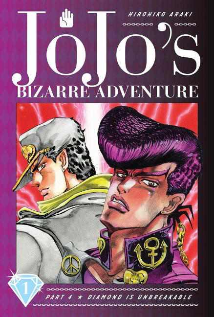 Jojo's Bizarre Adventure: Part 4--Diamon: Jojo's Bizarre Adventure: Part 4--Diamond Is Unbreakable, Vol. 1, Volume 1 (Series #1) (Hardcover)