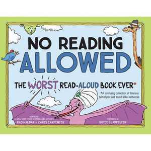 No Reading Allowed - by Raj Haldar & Chris Carpenter (Hardcover)