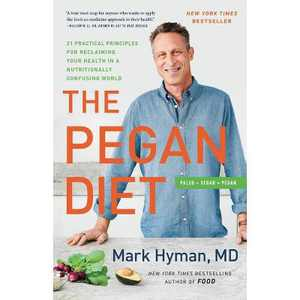 The Pegan Diet - by Mark Hyman (Hardcover)
