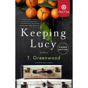 Keeping Lucy - Target Exclusive Signed Edition by T Greenwood (Paperback)