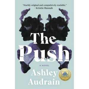The Push - by Ashley Audrain (Hardcover)