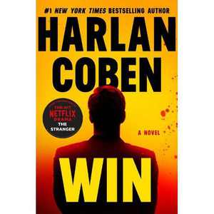 Win - by Harlan Coben (Hardcover)