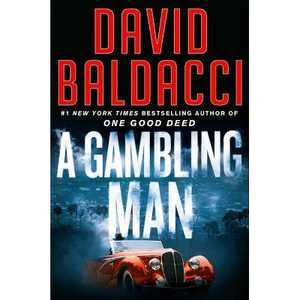 A Gambling Man - (An Archer Novel) by David Baldacci (Hardcover)