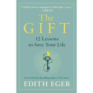 The Gift - by Edith Eva Eger (Hardcover)