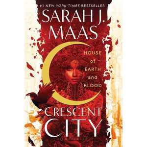 House of Earth and Blood - (Crescent City) by Sarah J Maas (Paperback)