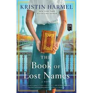 The Book of Lost Names - by Kristin Harmel (Paperback)