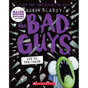 The Bad Guys in Cut to the Chase (the Bad Guys #13), Volume 13 - by Aaron Blabey (Paperback)
