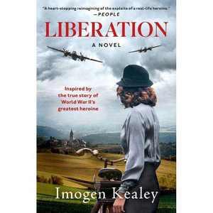 Liberation - by Imogen Kealey (Paperback)