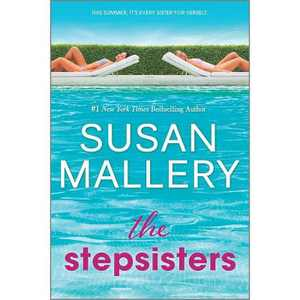 The Stepsisters - by Susan Mallery (Paperback)