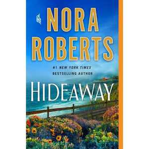 Hideaway - by Nora Roberts (Paperback)