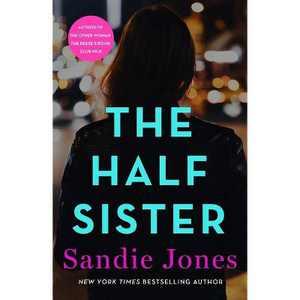 The Half Sister - by Sandie Jones (Paperback)