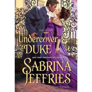 Undercover Duke - (Duke Dynasty) by Sabrina Jeffries (Paperback)