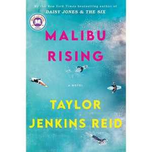 Malibu Rising - by Taylor Jenkins Reid (Hardcover)