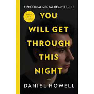 You Will Get Through This Night - by Daniel Howell (Hardcover)