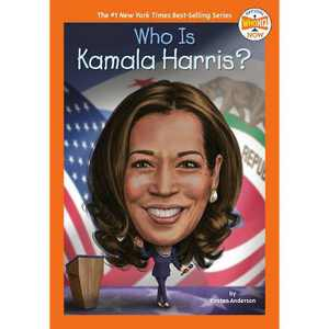 Who Is Kamala Harris? - (Who HQ Now) by Kirsten Anderson (Paperback)
