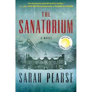 The Sanatorium - by Sarah Pearse (Hardcover)