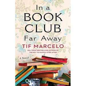 In a Book Club Far Away - by Tif Marcelo (Paperback)