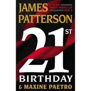 21st Birthday - (Women's Murder Club, 21) by James Patterson & Maxine Paetro (Hardcover)