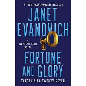 Fortune and Glory, Volume 27 - (Stephanie Plum Novel) by Janet Evanovich (Paperback)