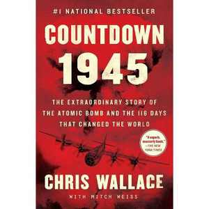 Countdown 1945 - by Chris Wallace (Paperback)