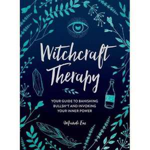 Witchcraft Therapy - by Mandi Em (Hardcover)
