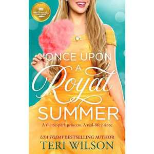 Once Upon a Royal Summer - by Teri Wilson (Paperback)