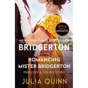 Romancing Mister Bridgerton - (Bridgertons, 4) by Julia Quinn (Paperback)