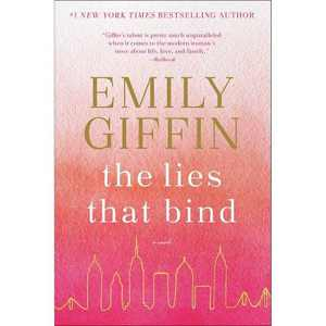 The Lies That Bind - by Emily Giffin (Paperback)