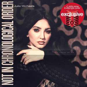 Julia Michaels - Not In Chronological Order (Target Exclusive, CD)