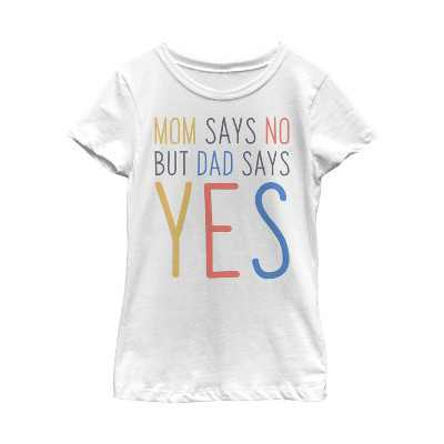 Girl's Lost Gods Father's Day Dad Says Yes T-Shirt
