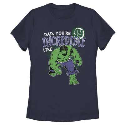 Women's Marvel Hulk Incredible Dad Father's Day T-Shirt