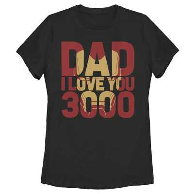 Women's Marvel Father's Day Iron Man Dad Love You 3000 Text T-Shirt