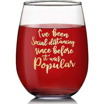 Okuna Outpost Stemless Clear Wine Glasses Cup, I've Been Social Distancing Since Before It Was Popular (15 oz)