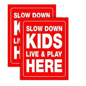 "Accelerated Intelligence Inc. Slow Down Kids Live & Play Here Yard Sign 18"" x 24""