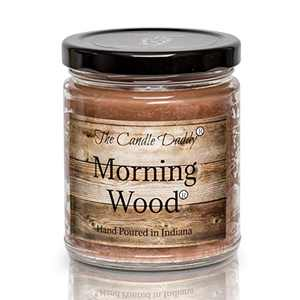 Morning Wood - Cedarwood Vanilla Scent - Funny 6 oz jar Candle- 40 Hour Burn time - Poured in Small batches in The USA