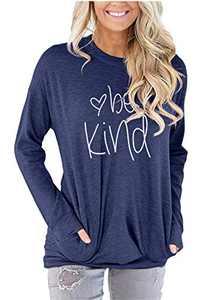 ONLYSHE Fall Shirts for Women Long Sleeve Be Kind Letter Print Sweatshirt Navy Blue S