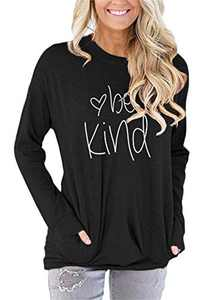 ONLYSHE Be Kind Graphic Print Funny Long Sleeve T Shirts for Women Tunic Blouse Tops