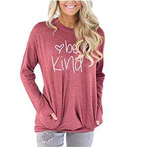 MK Shop Limited Women Be Kind Print Sweatshirt Inspirational Letters Pullover Casual Tee Top (Pink, XXL)