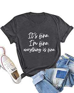 Dauocie Womens It's Fine I'm Fine Everything is Fine Short Sleeve Letter Print T Shirt Casual Novelty Graphic Tees Tops