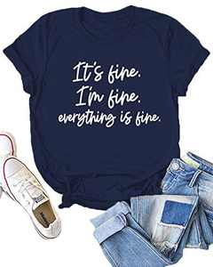 Dauocie Womens It's Fine I'm Fine Everything is Fine Short Sleeve Letter Print T Shirt Casual Novelty Graphic Tees Tops Navy