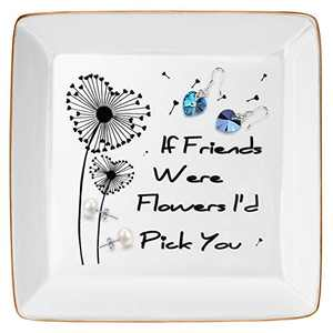 DOIOWN Bestie Gift Ceramic Jewelry Trays Ring Dish Friendship Gift for her Gift for Best Friend, Sister - If Friends Were Flowers I'd Pick You