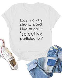 Dauocie Womens Lazy is A Very Strong Word Short Sleeve Letter Print T Shirt Casual Funny Graphic Tees Tops White
