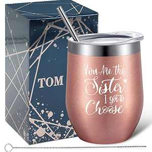 Tom Boy Best Friend Friendship Gifts for Women – You're The Sister I Got To Choose – Birthday, Valentines Day Ideas for Soul Sister, Unbiological Sister - Friendship Gifts Wine Tumbler 12oz