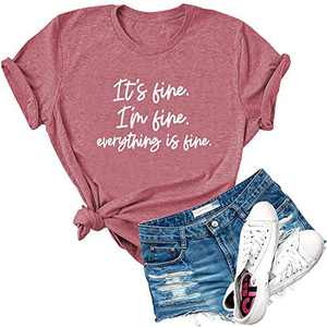 Dauocie Womens It's Fine I'm Fine Everything is Fine Short Sleeve Letter Print T Shirt Casual Novelty Graphic Tees Tops Pink