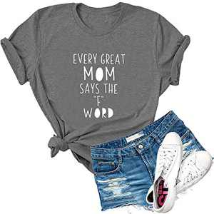 Dauocie Womens Every Great Mom Says The F Word Letter Print Short Sleeve T Shirt Casual Funny Graphic Tees Tops Dark Grey